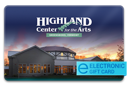 Highland Center for the Arts E-Gift Card